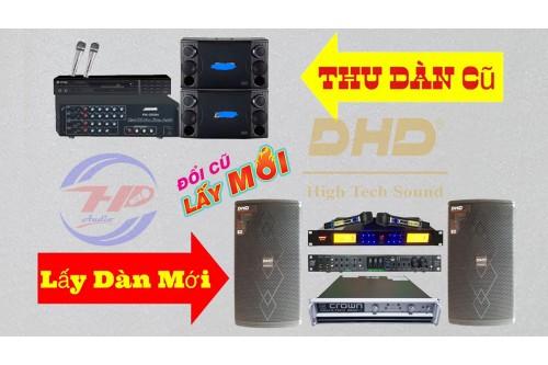 THU CŨ ĐỔI MỚI - Giảm thiểu chi phí khi nâng cấp dàn âm thanh - Huynh Phát Audio - 0987043568
